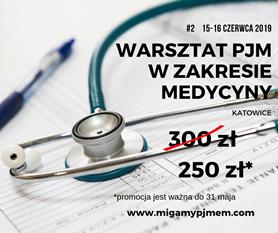 Zapisz się na warsztat PJM z medycyny